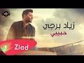 Habibi [Official Lyric Video] (2017) / زياد برجي
