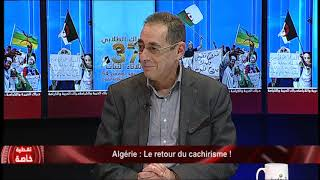 Algérie : Le retour du cachirisme !