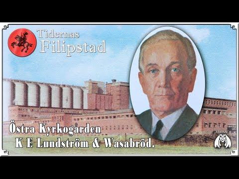 Del 4: K E Lundström & Wasabröd