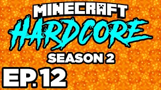 • MINING TONS OF NETHERITE / ANCIENT DEBRIS!! - Minecraft: HARDCORE s2 Ep.12 (Gameplay / Let's Play)