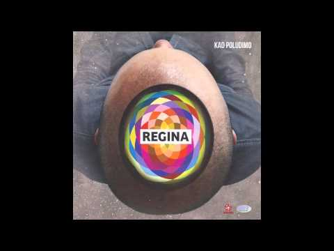 Regina - Sve sto imam - (Audio 2012) HD