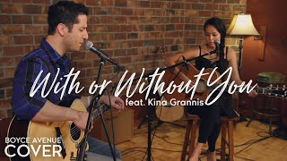 U2 - With Or Without You (Boyce Avenue feat. Kina Grannis acoustic cover) on iTunes & Spotify - YouTube
