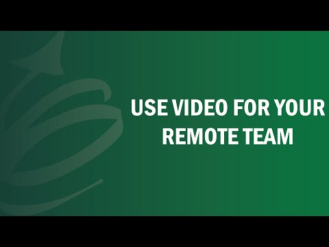 Use Video For Your Remote Team - Remote Leadership Institute