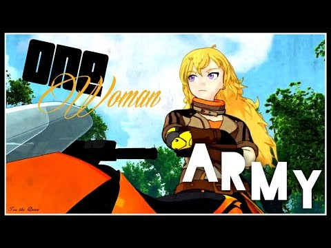 RWBY 『AMV』 One Woman Army