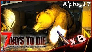 BEARly Made It! :: 7DTD | Alpha 17 (Stable) :: E21