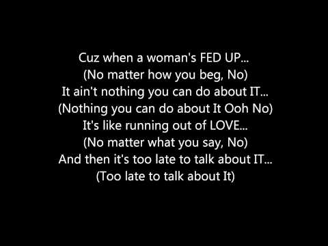 Video R.KELLY - WHEN A WOMAN'S FED UP **(LYRICS ON SCREEN)** download in MP3, 3GP, MP4, WEBM, AVI, FLV January 2017