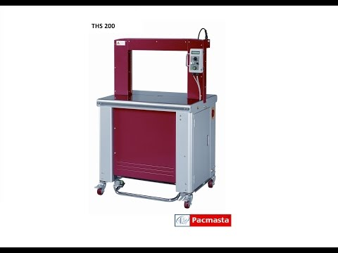 Pacmasta THS 200 High Speed Strapping Machine