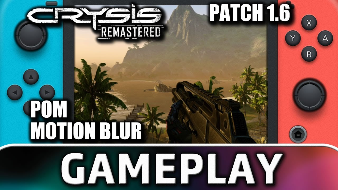 Crysis Remastered | Patch 1.6 | Nintendo Switch Gameplay