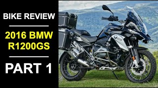 1. 2016 BMW R 1200 GS Review Part 1 - Fittings and Specifications