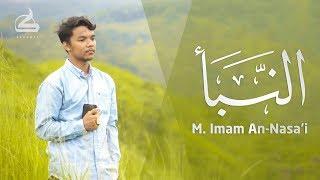Surah An Naba' Merdu mirip Muzammil - Imam An-Nasa'i