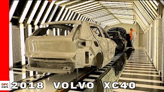 2018 Volvo XC40 Production Factory