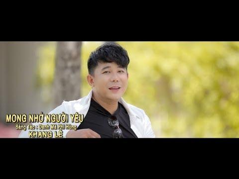 Mong Nhớ Người Yêu || ST Danh Mã Phi Hùng || Khang Lê - Thời lượng: 4 phút, 34 giây.