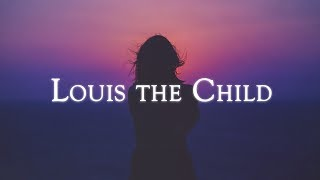 Video Mix - Best of Louis The Child MP3, 3GP, MP4, WEBM, AVI, FLV Juni 2018