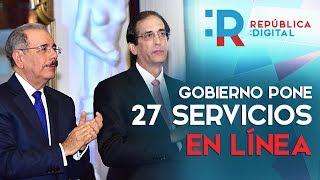 Con República Digital, el Gobierno pone 27 servicios en línea