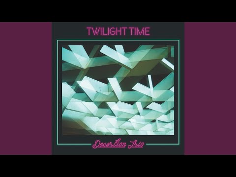 Twilight Time (Instrumental) online metal music video by DESERTION TRIO