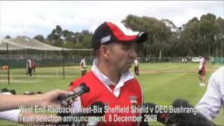 Sorell Australia  city images : Mark Sorell announces the West End Redbacks Weet-Bix Sheffield Shield v DEC Bushrangers team