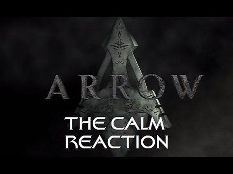 ARROW - 3X01 THE CALM REACTION