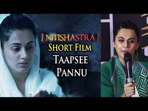 Taapsee Pannu Action Avatar In Short Film Nitishas