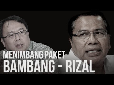 Menimbang Paket Bambang - Rizal