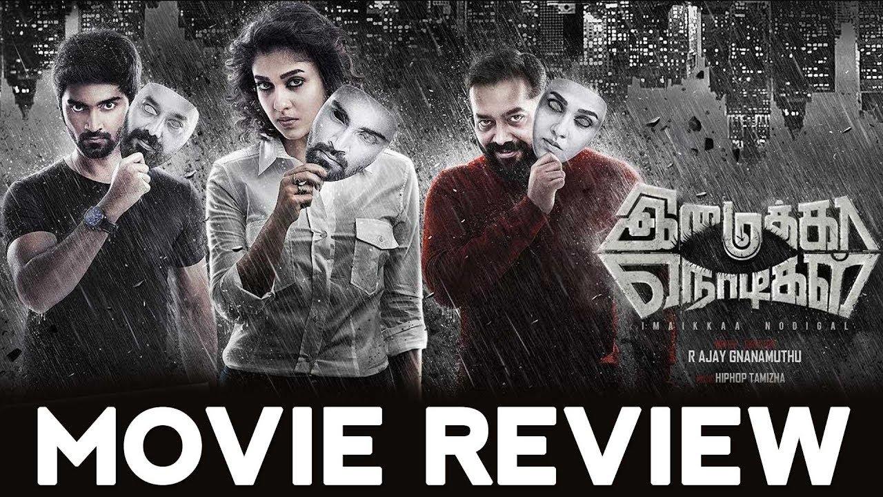 Imaikkaa Nodigal Movie Review by Praveena | Atharvaa, Nayanthara, Anurag Kashyap, Raashi Khaana| Imaikkaa Nodigal Review