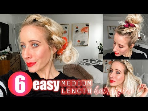Easy hairstyles - Six Medium Length Hairstyles  EASY + FAST!!!