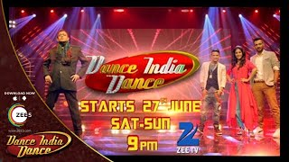 Dance India Dance Season 5 starts 27th June Saturday and Sunday at 9 PM