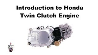 10. Introduction to the Honda Twin Clutch Motor