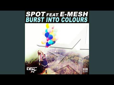 Burst into colours (Radio Mix)