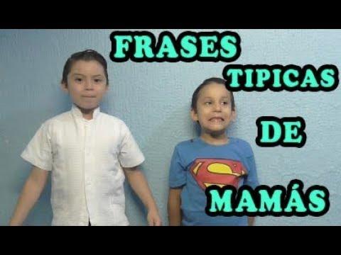 Frases de amigos - Frases Tipicas de Mamás