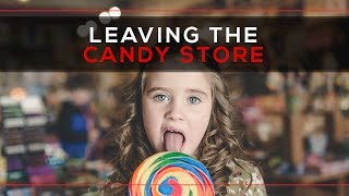 Day 120 - Leaving The Candy Store