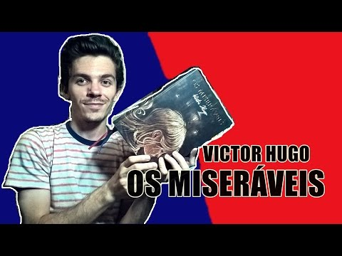 Os Miseráveis - Victor Hugo | #LidosDoBodega