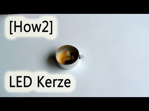 [How2] LED Kerze selber bauen!