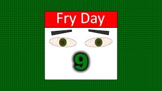 Fry Day #9 by  To Be Blunt