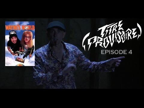 (TITRE PROVISOIRE) #4 - WAYNE's WORLD avec Mike Myers