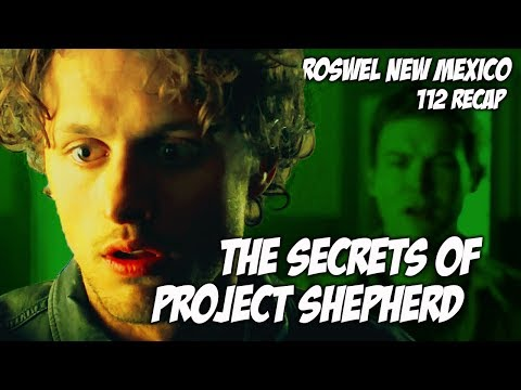 THE SECRETS OF PROJECT SHEPHERD  ROSWELL NEW MEXICO 112 RECAP