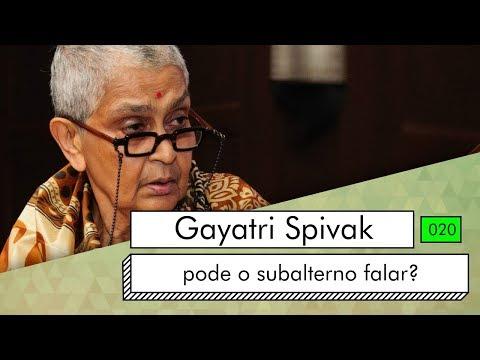 Gayatri Spivak - pode o subalterno falar?