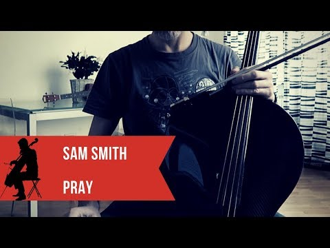 Sam Smith - Pray For Cello And Piano (COVER)