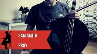 Sam Smith - Pray for cello and piano (COVER)