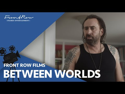 Between Worlds |2018| Official HD Trailer