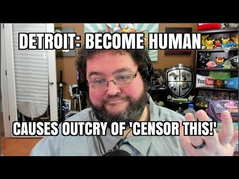 Playstation Game Detroit: Become Human about to get censored?