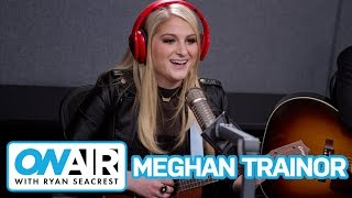 Meghan Trainor Shares Career Turning Point | On Air with Ryan Seacrest