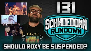 Should Roxy Be Suspended? / Chicago Live Event - Schmoedown Rundown #131 by Schmoes Know