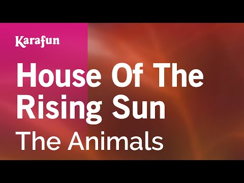 Karaoke House Of The Rising Sun - The Animals *