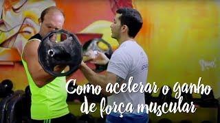 Como acelerar o ganho de força muscular