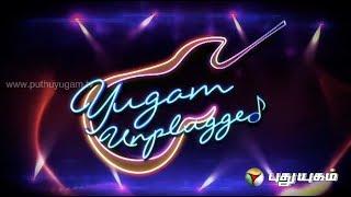 Yugam Unplugged (08/03/2014)