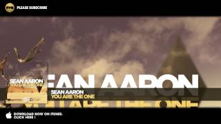Sean Aaron - You Are The One (Radio Edit)