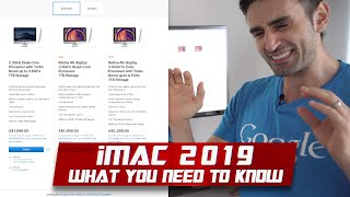 New iMac 2019 | No T2, i9, Vega 64X Pro... Buyer's Guide 💸