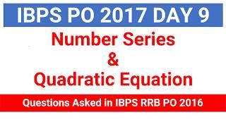In this video i am explaining  Number Series & Quadratic Equation Problem of IBPS RRB PO MAINS 2016 Join Telegram Channel : https://t.me/studysmartbychandrahasLike Our Facebook Page: https://goo.gl/s4l4ZOFollow us on Twitter: https://goo.gl/rvVpDLJoin Our Facebook Group : https://goo.gl/fGDu1d******************************************************Word Power Made Easy Series : https://goo.gl/6siIR5Coding- Decoding New Pattern: https://goo.gl/SnrS6MEconomics Lectures: https://goo.gl/XUYM30Reasoning for SBI PO: https://goo.gl/61e9miSyllogism New Pattern: https://goo.gl/KvzfbJEnglish New Pattern : https://goo.gl/Ci290cData Sufficiency: https://goo.gl/NSxIUaAll Reasoning Ability Videos : https://goo.gl/o4BwxSAll Quantitative Aptitude Videos: https://goo.gl/p8jorgBinary Coding : https://goo.gl/Y2NN5ZCoding Decoding : https://goo.gl/TfxEsySpotting Error : https://goo.gl/Xdll51Order and Ranking : https://goo.gl/yM9tYuStatic Gk : https://goo.gl/uEIPSLAlphanumeric Series : https://goo.gl/UKOEJFMensuration : https://goo.gl/WcrD0UDirection Sense : https://goo.gl/3z1qGUComputer Awareness Videos : https://goo.gl/OccvRSAverage Aptitude Tricks : https://goo.gl/t84F1lReasoning puzzle tricks : https://goo.gl/eKnb8CRatio and Proportion Tricks: https://goo.gl/Zepp2LPartnership Problems Tricks For IBPS PO :https://goo.gl/0pUwqnTime And Work Problems Shortcuts and Tricks: https://goo.gl/qn15TpPercentage Problems Tricks and Shortcuts: https://goo.gl/krGtAeTime Speed and Distance : https://goo.gl/unELgnProbability : https://goo.gl/FswNBmMixture and Alligation Tricks : https://goo.gl/TBqbEN Blood Relation Tricks : https://goo.gl/yAOE2CPermutations and Combinations Tricks : https://goo.gl/gSALX0Quadratic Equations Tricks : https://goo.gl/ZDyDkWProfit and Loss Tricks: https://goo.gl/NOO6p6Number Series Tricks: https://goo.gl/qcvqejBanking Awareness (Static) : https://goo.gl/JelscLInequalities Short tricks: https://goo.gl/qQo2kcSpeed Maths video : https://goo.gl/7er1OQSimplification And Approxi