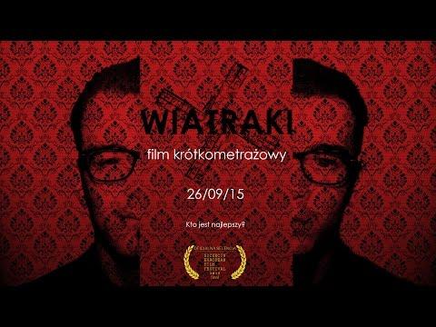 WIATRAKI: film krótkometrażowy (2015)