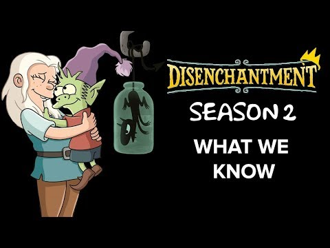 Disenchantment Season 2   What We Know
